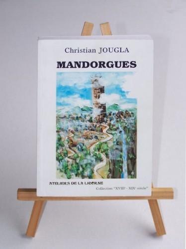 Mandorgues, Baragogne, livre, Christian Jougla